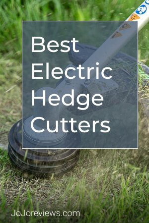 Top 10 Best Electric Hedge Cutters in 2021 [buying Guides]