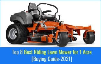 Best Riding Lawn Mower for 1 Acre