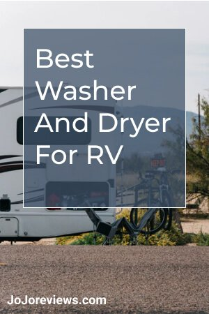 Best Washer And Dryer For RV